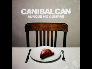 Canibal Can